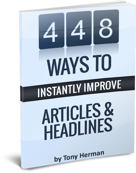 448 Ways to Instantly Improve Articles & Headlines