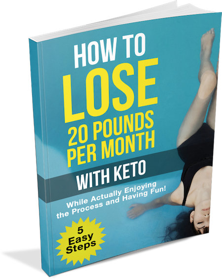How to Lose 20 Pounds Per Month With Keto