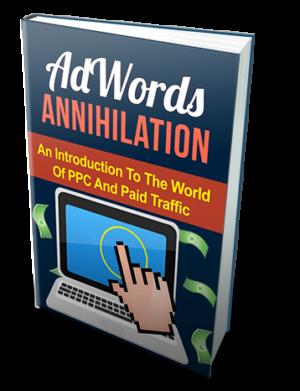 AdWords Annihilation