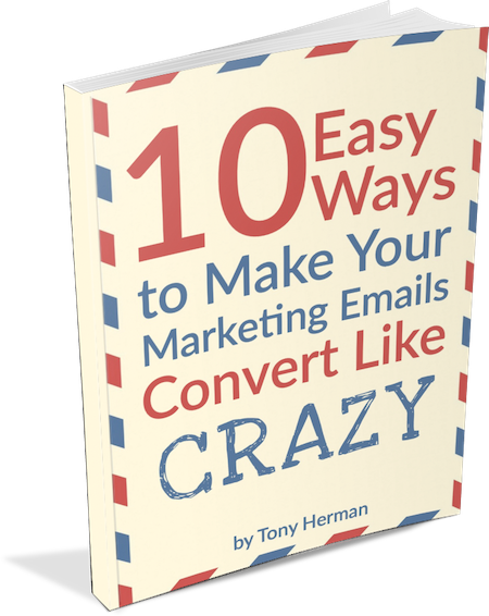 10 Easy Ways to Make Your Marketing Emails Convert Like CRAZY