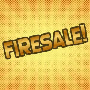 Firesale!
